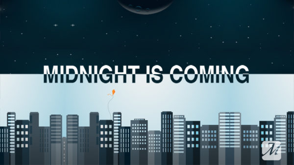 Midnight is Coming