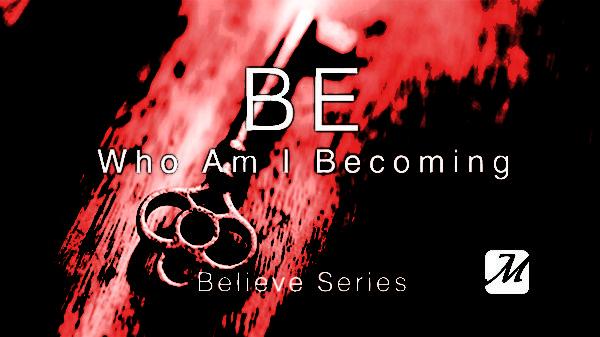 Believe - Be